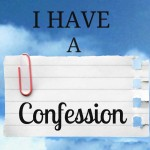i-have-confession